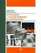 Libero Barozzi – Ecografia e color doppler in nefrologia – poletto – 1999
