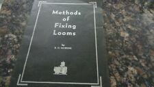 ANTIQUE BOOK/METHODSOF FIXING LOOMS/COTTON TEXTILE/1938/INSTRUCTIONS