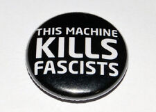 THIS MACHINE KILLS FASCISTS 25MM / 1 INCH BUTTON BADGE PUNK ANTIFA