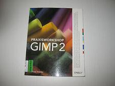 Praxisworkshop GIMP 2 von Michael Walder (2008, Taschenbuch)