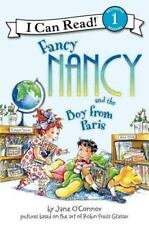 Fancy Nancy and the Boy from Paris (I Can Read Book 1) by Jane O'Connor, Good Bo