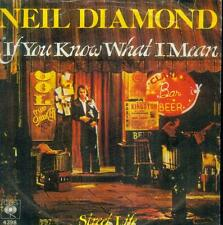 "7"" Neil Diamond/If You Know What I Mean (D)"