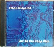 CD Frank Gingeleit Lost In The Deep Blue  Fünfundvierzig 2005