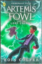 Eoin Colfer ARTEMIS FOWL AND THE LOST COLONY Brand New! Children paperback 2019