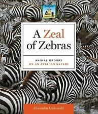 A Zeal of Zebras: Animal Groups on an African Safari-ExLibrary