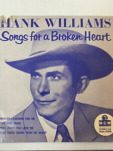 Hank Williams. Songs For A Broken Heart. (No 1) MGM EP 639 .