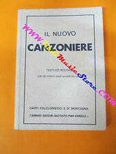 spartito IL NUOVO CANZONIERE N.1 1987 CARISCH Nomadi Guccini no cd lp mc dvd