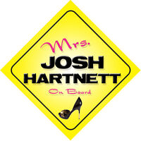 Mrs Josh Hartnett On Board Novelty Car Sign
