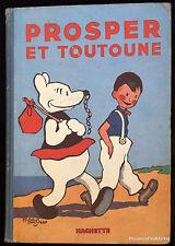 Saint-Ogan Alain. Prosper et Toutoune.  Hachette 1935. In-4 Aa74B4