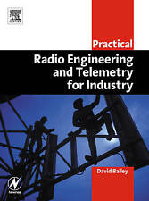 Practical Radio Engineering and Telemetry for Industry (IDC Technology (Paperbac