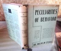 PECULIARITIES Of BEHAVIOR,1943,Dr. Wilhelm Stekel,DJ