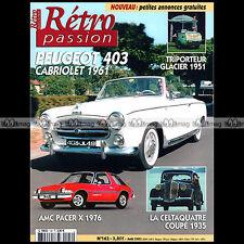 RETRO PASSION N°142 PEUGEOT 403 CAB GLACIER PAUL VALLEE CELTAQUATRE AMC PACER X