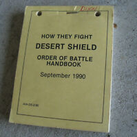 1990 Army Book How They Fight Desert Shield Order of Battle Handbook #2