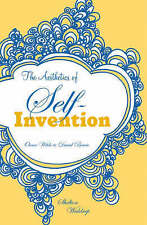 The Aesthetics of Self-invention: Oscar Wilde to David - Paperback