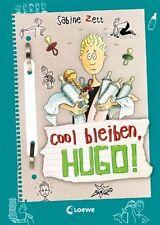 COOL BLEIBEN, HUGO ° Band 06 ° ►►►UNGELESEN ° Sabine Zett ° ‹^^›‹(•¿•)›‹^^›