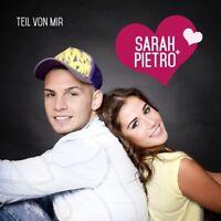 SARAH & PIETRO - TEIL VON MIR  CD NEU