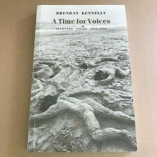 A Time for Voices: Selected Poems, 1960-90 by Kennelly, Brendan Cl21