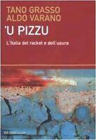 'U Pizzu L'Italia Del Racket E Dell'Usura ,Grasso, Tano  ,Baldini Castoldi Dalai