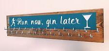 Run Now Gin Later  - Runner/Sports Medal Hanger/Holder/Display 25 hook