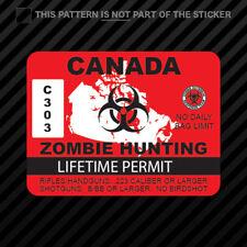 Canada Zombie Hunting Permit Sticker Self Adhesive Vinyl outbreak response team