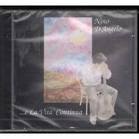 Nino D'Angelo CD E La Vita Continua / Ricordi – 74321651412 Sigillato