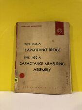 General Radio 1615 A 1620 A Capacitance Bridge Measuring Assy Operating Manual