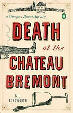 Death At The Chateau Bremont: A Verlaque And Bonnet Mystery (verlaque And Bon...