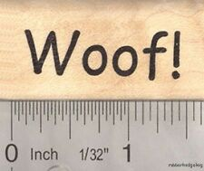 Woof! Dog Saying Word Rubber Stamp  B16806 WM