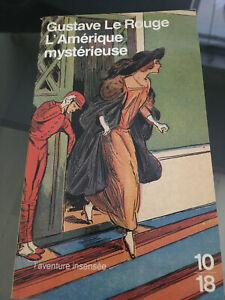 GUSTAVE LE ROUGE L'AMERIQUE MYSTERIEUSE (TODD MARVEL DETECTIVE MILLIARDAIRE 2)