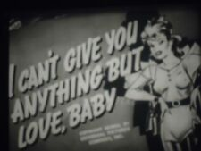 16mm  I Can't Give You Anything But Love,Baby 1940 Broderick Crawford Peggy Mora