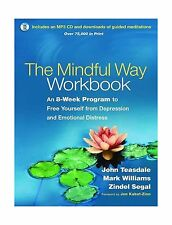 The Mindful Way Workbook: An 8-Week Program to Free Yourself fr... Free Shipping