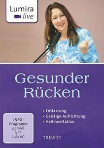 Lumira live: Gesunder Rücken: Entlastung I Geistige AufrichtungI Heilmeditatio G