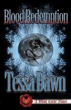 Blood Redemption : A Blood Curse Novel: By Dawn, Tessa