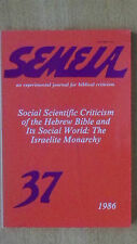 Semeia 37 Social Scientific Criticism of the Hebrew Bible and its Social World