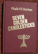 Seven Golden Candlesticks, by Wade H. Horton.  Pathway Press, 1974.  Hardcover