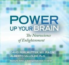 Power Up Your Brain: The Neuroscience of Enlightenment