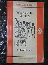 Penguin Book1500 World In a Jug by Roland Gant Hepped Up Wisecracking Jazz Novel