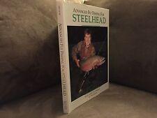 Advanced Fly Fishing For Steelhead by Deke Meyer. Frank Amato Publications 1992