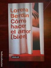 COMO HACER EL AMOR BIEN - LORENA BERDUN (6R)