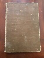 1910 Psychology:  A Briefer Course by William James  Illustrated