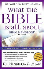 What the Bible is All About: Bible Handbook: NIV Edition by Henrietta C. Mears
