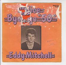 """Eddy MITCHELL Vinyle 45 tours SP 7"""" ALICE AU PAYS DES AMOURS - BARCLAY 62010"""