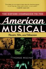 New listing The Oxford Companion to the American Musical: Theatre, Film, and Television (Oxf