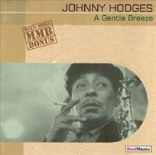 Johnny Hodges - A Gentle Breeze (1938-1954) (CD, Jul-2005, Budmusic)