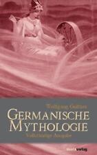 Germanische Mythologie von Wolfgang Golther (2013, Gebundene Ausgabe)