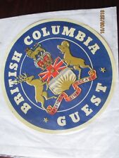 VINTAGE PAPER CANADIAN LUGGAGE LABEL ' BRITISH COLUMBIA GUEST  '