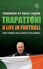Trapattoni: A Life in Football by Elisabeth Schlammerl Paperback