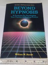 Beyond Hypnosis (Llewellyn's self-improvement series) by Hewitt Very Good Condit