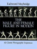 The Male and Female Figure in Motion: 60 Classic Photographic Sequences [Dover A