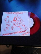 "Manchester United First Team Squad "" Onward Sextons Soldiers"" Red Vinyl 7 single"